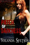 A Patch of Darkness: Sierra Fox - Yolanda Sfetsos