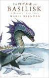 The Voyage of the Basilisk - Marie Brennan