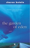 The Garden of Eden - Sharon Butala