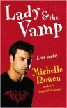 Lady and the Vamp  - Michelle Rowen