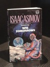 Nine Tomorrows - Isaac Asimov