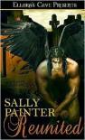 Reunited (Gargoyles Seduced, #1) - Sally Painter