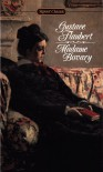 Madame Bovary - Gustave Flaubert, Mildred Marmur, Mary McCarthy