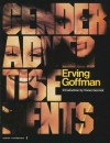 Gender Advertisements - Erving Goffman