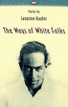 The Ways of White Folks: Stories - Langston Hughes