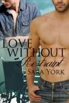 Love Without Restraint - Sara York