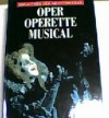Weltbühne Musik: Oper, Operette, Musical - Manfred Joh. Böhlen, Johannes Jansen