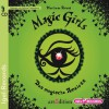 Magic Girls 02. Das magische Amulett - Marliese Arold
