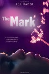 The Mark - Jen Nadol
