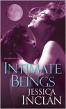 Intimate Beings - Jessica Barksdale Inclan