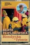 Blondynka w Tybecie - Beata Pawlikowska