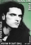 Soul On Fire - The Life And Music Of Peter Steele - Jeff Wagner