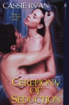 Ceremony of Seduction - Cassie Ryan