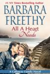 All A Heart Needs - Barbara Freethy