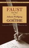 Faust: First Part - Johann Wolfgang von Goethe
