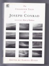 Collected Tales Of Joseph Conrad - Samuel Hynes, Joseph Conrad