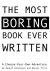 The Most Boring Book Ever Written - Daniel Pitts, Rudolf Kerkhoven