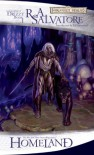 Homeland (The Legend of Drizzt, Book 1) - R.A. Salvatore