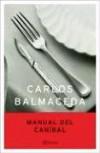 Manual del Canibal - Carlos Balmaceda
