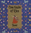 One Grain Of Rice: A Mathematical Folktale - Demi