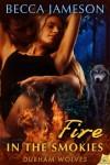 Fire in the Smokies - Becca Jameson