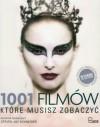 1001 filmów, które musisz zobaczyć - Jerzy Nowak, Steven Jay Schneider