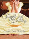 Trouble at the Wedding - Laura Lee Guhrke, Anne Flosnik