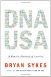 DNA USA: A Genetic Portrait of America - Bryan Sykes