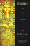 Tutankhamen: The Life and Death of the Boy King -