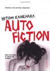 Autofiction - Hitomi Kanehara