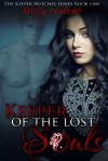 Keeper of the Lost Souls - Kristy Centeno