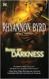 Rush of Darkness - Rhyannon Byrd