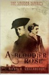A Bloodier Rose (The Sauder Diaries, #2) - Michel R. Vaillancourt
