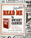 Read Me: A Century of Classic American Book Advertisements - Dwight Garner