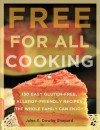 Free for all cooking: 150 easy gluten-free, allergy-friendly recipes the whole family can enjoy - Jules E. Dowler Shepard
