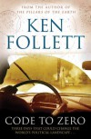 Code to Zero. Ken Follett - Ken Follett