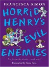 Horrid Henry's Evil Enemies - Francesca Simon