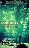 A River Runs Through It: And Other Stories - Norman Maclean