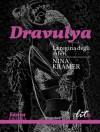 Dravulya: La regina degli inferi (Passion) (Italian Edition) - Nina Kramer