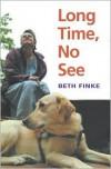 Long Time, No See - Beth Finke