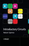 Introductory Circuits - Robert Spence