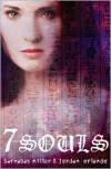 7 Souls - Barnabas Miller, Jordan Orlando