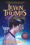 Leven Thumps and the Gateway to Foo, Leven Thumps and the Whispered Secret - Obert Skye, Ben Sowards