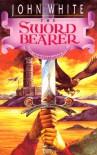 The Sword Bearer (Archives of Anthropos) - John White