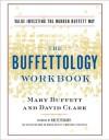 The Buffettology Workbook: Value Investing the Warren Buffett Way - Mary Buffett, David Clark
