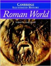 The Cambridge Illustrated History of the Roman World - Greg Woolf