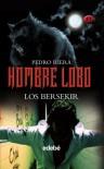 Los Bersekir - Pedro Riera
