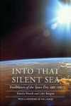 Into That Silent Sea - Francis French, Colin Burgess, Paul Haney