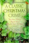 Classic Christmas Crime - T. Heald