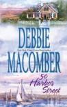 50 Harbor Street - Debbie Macomber